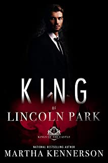 King of Lincoln Park (Kings of the Castle Book 7)