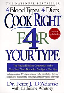 Cook Right 4 Your Type: The Practical Kitchen Companion to Eat Right 4 Your Type
