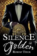 Silence is Golden (Storm and Silence Saga) (Volume 3)