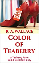 Color of Teaberry (A Teaberry Farm Bed & Breakfast Cozy Book 26)