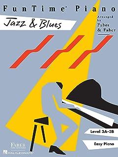 プロランキングFunTime Piano Jazz&Blues –レベル3A-3B(英語版)購入
