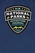 U.S. National Parks Adventure Journal & Passport Stamp Book: National Parks Map, Adventure Log, and Passport Book for Kids, Teens, Adults, and Seniors