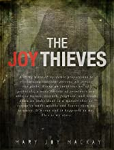 The Joy Thieves: A crime wave of epidemic proportions is victimizing  innocent persons all across the globe