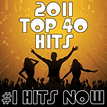 2011 Top 40 Hits
