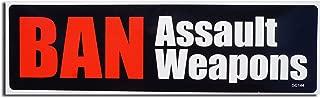Gear Tatz BAN Assault Weapons New Bumper Sticker/Decal