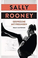 Gespräche mit Freunden: Roman (German Edition) Kindle Edition