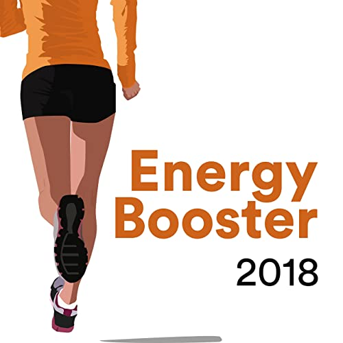 Energy Booster 2018: Running Playlist Fast, Workout Music
