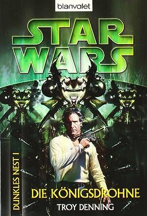 Star Wars - Dunkles Nest 01. Die Königsdrohne