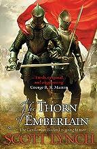 The Thorn of Emberlain: The Gentleman Bastard Sequence, Book Four