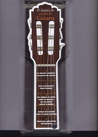 El Abanico De Escalas De Guitarra: Spanish Edition (El Abanico de Guitarra)