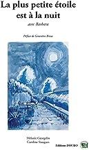 La plus petite étoile est à la nuit (French Edition)