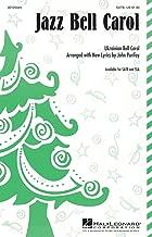 Hal Leonard Jazz Bell Carol SSA Arranged by John Purifoy