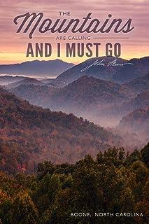 Boone, North Carolina - John Muir - The Mountains Are Calling - Great Smokey Mountains - Sunset (9x12 Art Print, Wall Deco...