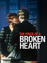 Best the price of a broken heart movie Reviews
