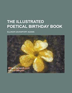 The Illustrated Poetical Birthday Book