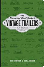 The Illustrated Field Guide to Vintage Trailers