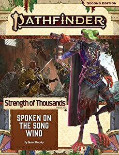 Pathfinder Adventure Path: Spoken on The Song Wind (Strength of Thousands 2 of 6) (P2)