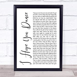 I Hope You Dance White Script Song Lyric Quote Print