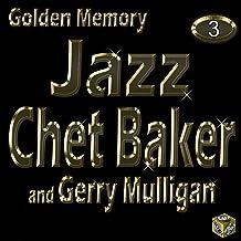 Chet Baker, Vol. 3 (Golden Memory Jazz)