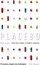 Placebo: Mind over Matter in Modern Medicine