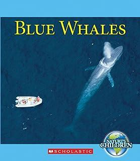 Blue Whales (Nature`s Children)