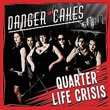 Quarter Life Crisis [Explicit]