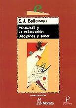 Foucault y la educación : disciplinas y saber