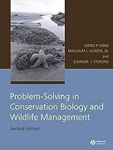 Problem-Solving in Conservation Biology and Wildlife Management