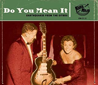 Do You Mean It: Earthquakes From The Gitbox