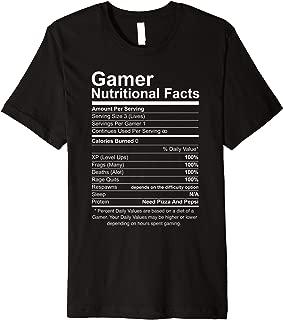 Gamer Nutritional Facts Novelty Video Game Lover World Gamer Premium T-Shirt