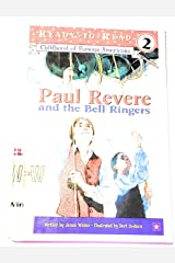 Paul Revere and the Bell Ringers: Childhood Famous Americans (Ready-to-read Level 2) Library Binding