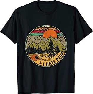 Love Camping I Hate People T-Shirt Funny Camping T-Shirt