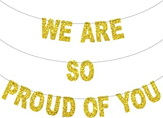 We are so Proud of You Graduation Banner - Real Glitter Graduation Garland| Graduation Party Supplies 2019 | Graduation Decorations | Congratulations Banner for Senior Highschool Grad | DIY Required