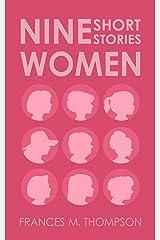 Nine Women: Short Stories Kindle Edition