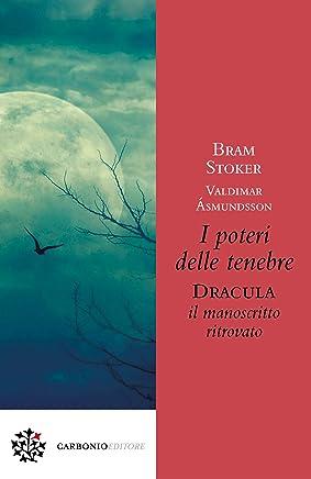 I poteri delle tenebre: Dracula, il manoscritto ritrovato
