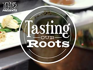 Tasting Our Roots