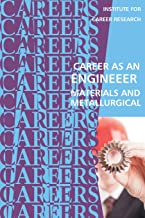Career as an Engineer: Materials and Metallurgical