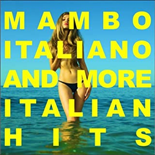 Mambo Italiano and More Italian Hits