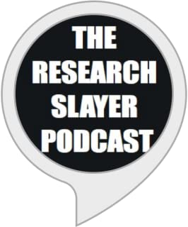 THE RESEARCH SLAYER PODCAST