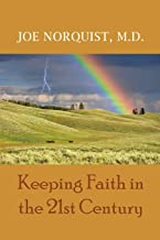 Keeping Faith in the 21st Century