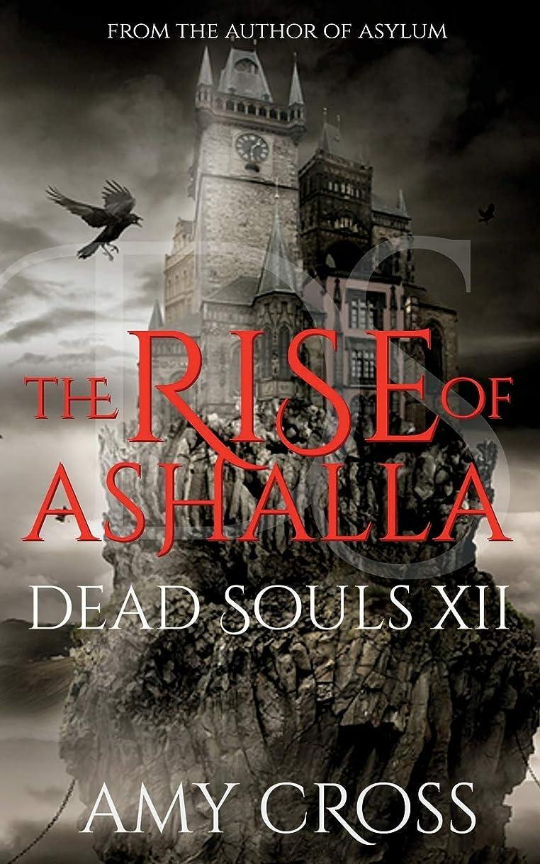 ママゴージャスジャングルThe Rise of Ashalla (Dead Souls)