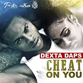 Cheat on You [Explicit]