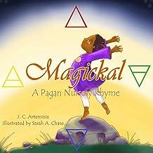 Magickal: A Pagan Nursery Rhyme