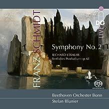 Schmidt: Symphony No. 2 - Strauss: Festliches Praeludium, Op. 61