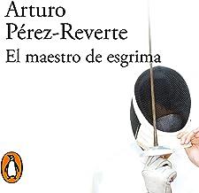 El maestro de esgrima [The Fencing Master]