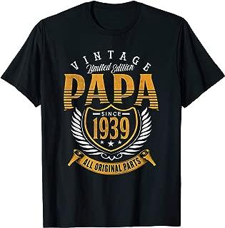 Vintage 80th Birthday Papa Gift Since 1939 Dad T-Shirt