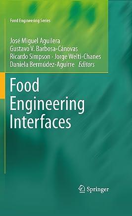 Food Engineering Interfaces (Food Engineering Series) (English Edition)