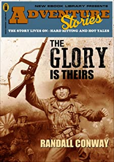 Adventure Stories: The Glory Is Theirs (A Novel of World War 2) (English Edition)