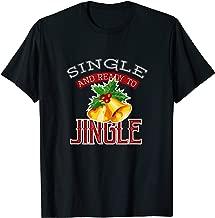 single and ready to jingle t shirt