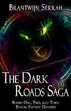 The Dark Roads Special Edition Omnibus: Books 1, 2, and 3 of the Dark Roads Saga